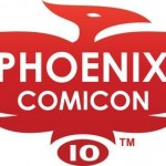 Final Friday (and All Weekend Long): Phoenix Comicon
