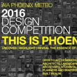 Call For Entries: 2016 AIA Phoenix Metro Design Competition