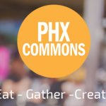 PHX Commons Aims to Create 21st Century Gathering Space