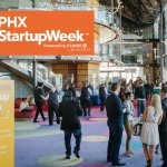 PHX Startup Week Connects Local Entrepreneurs