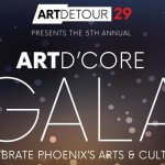 Celebrate Phoenix's Creative Culture at the Art D'Core Gala