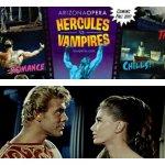 Arizona Opera Presents 'Hercules vs. Vampires'